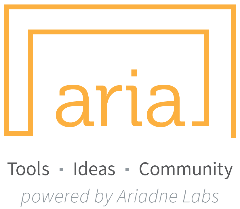 Aria logo: Tools, Ideas, Community, powered by Ariadne Labs.